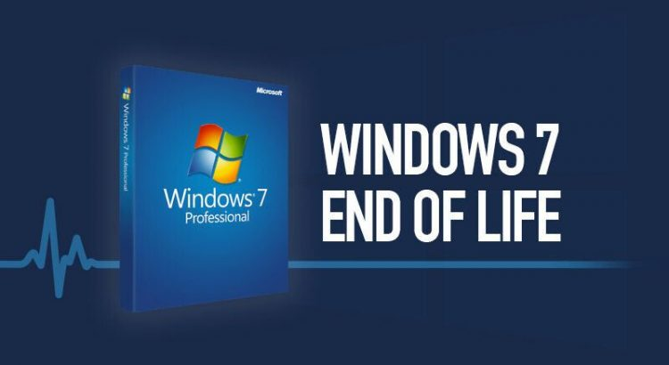 Win 7 is end of life